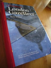 London Gazetteer, by Russ Willey - http://hidden-london.com